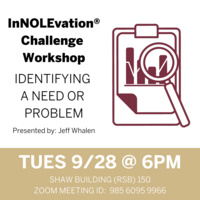 InNOLEvation® Challenge Workshop: Identifying a Need or Problem
