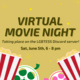Image description:  A grey-yellow background with big, dark yellow text in the center. At the bottom of the graphic are two cartons of popcorn and two differently colored film reels, one pink and one green. Surrounding the central text are small, bright yellow sparkles.  Text: Virtual movie night taking place on the LGBTESS Discord server! Sat, June 5th, 6 - 8 pm.  End description