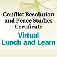 Conflict Resolution & Peace Studies Virtual Lunch & Learn