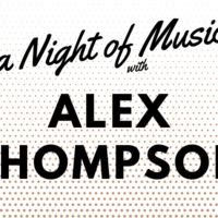 HSRT: A Night of Song with Alex Thompson
