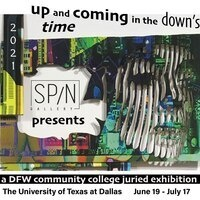 UP and COMING In The DOWN times: DFW community college juried art exhibition