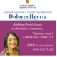 Dolores Huerta and LCAC19: Building Health Equity in Latinx Communities