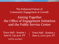 The Enhanced Future of Community Engagement at Cornell: Joining Together the Office of Engagement Initiatives and the Public Service Center Town Hall