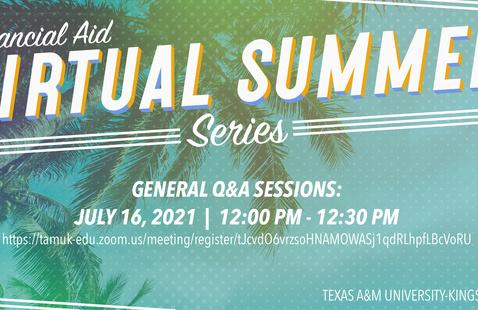 Financial Aid Virtual Summer Series