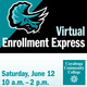 Virtual Enrollment Express