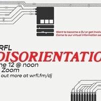WRFL DisOrientation Summer 2021