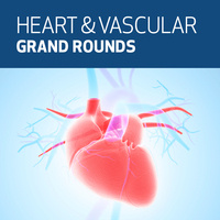 Heart & Vascular Center Grand Rounds: Chris O Connor, MD