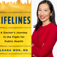 Writers LIVE! Dr. Leana Wen, Lifelines: A Doctor's Journey in the Fight for Public Health