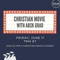 Christian Movie with ABSK Grad