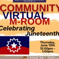 Community M-Room: Celebrating Juneteenth!