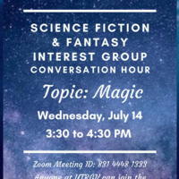 Science Fiction and Fantasy Interest Group Meeting about Magic