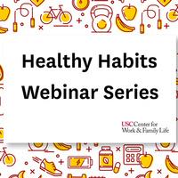 Healthy Habits Webinar Series - Session 1