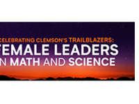 Celebrating Clemson's Trailblazers: Female Leaders in Math and Science