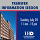 Transfer to UHD Virtual Information Session - Tuesday, July 20
