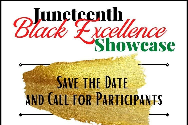 Juneteenth Black Excellence Showcase