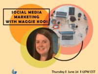 Honors Summer Speaker Series: Social Media Marketing with Maggie Kooi