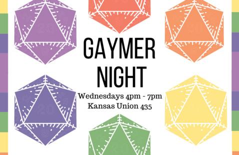 Rainbow 20-sided dice surround the text: Gaymer Night, Wednesdays 4pm to 7pm, kansas Union 435