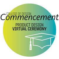 Product Design 2021 Virtual Live Commencement Celebration