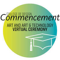 Commencement Ceremony graphic for Art and Art & Technology