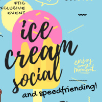FTIC Exclusive Ice Cream Social and Speed-Friending