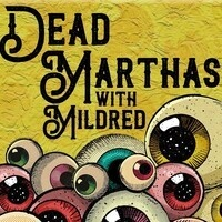 Dead Marthas with Mildred text, cartoon eyeball mountain below text
