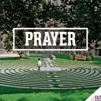 FAITH FEEDS Summer Series: Prayer