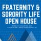 Fraternity & Sorority Life Open House