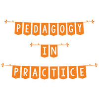 Pedagogy in Practice