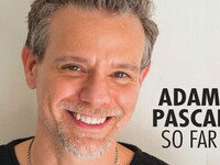 Adam Pascal: So Far