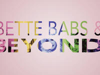 Bette, Babs & Beyond