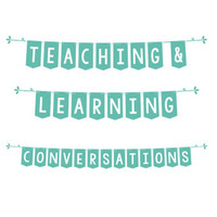 Teaching & Learning Conversation