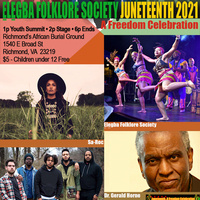 Juneteenth 2021, A Freedom Celebration (25th Anniversary)