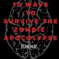 SOS Theatre Fest: 10 Ways to Survive the Zombie Apocalypse