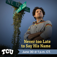 Never too late to say his name, June 30 at 1 p.m. CT.