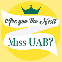 Miss UAB Scholarship Competition Interest Session