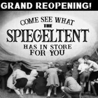 Spiegeltent Grand Reopening Weekend