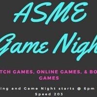 June ASME Meeting/Game Night