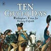 Ten Crucial Days by William L. Kidder