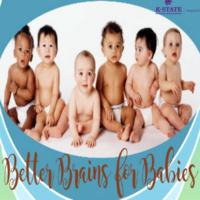 Mejor conocimiento de cerebros para bebés al mediodía (Better Brains for Babies in Spanish)