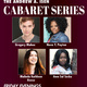 Andrew A. Isen Cabaret Series