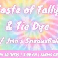 Taste of Tally & Tie Dye