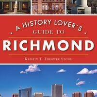 Richmond is for History Lovers