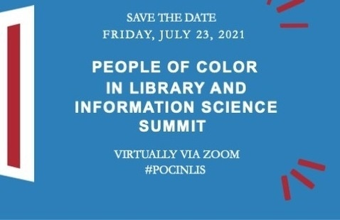 People of Color in Library & Information Science (POC in LIS) Summit