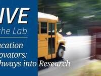 Live At the Lab - Education Innovators: Pathways into Research