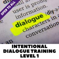 Intentional Dialogue Training:  Level 1 (Virtual)