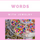 Words with Jewelry