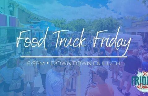 Fridays-N-Duluth Presents: Food Truck Friday