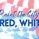 City of Gaithersburg – Paint the City Red, White & Blue