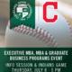MBA & Graduate Business Programs Night At Progressive Field