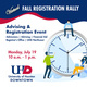 Virtual Fall Registration Rally. Advising & Registration Event.  Monday, July 19 from 10am to 1pm